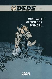 Dede - Eriks Detektiv Deschamps, Band 5, Mir platzt gleich der Schädel