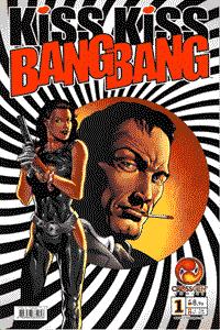 Kiss Kiss Bang Bang, Band 1, CrossGen