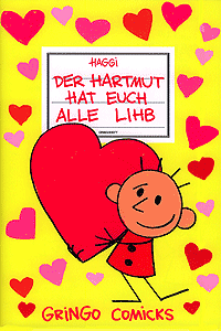 Hartmut, Band 4, Der Harmut hat euch alle lihb