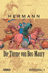 DIE TÜRME VON BOS MAURY Integral, Band 1, Erko Verlag