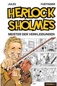 HERLOCK SHOLMES, Band 3, Meister der Verkleidungen