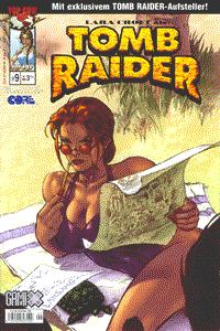 Tomb Raider, Band 9, Lara Croft als Tomb Raider