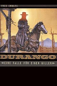 Durango [western], Band 3, Kult Editionen