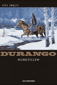 Durango (HC), Band 7, Kult Editionen