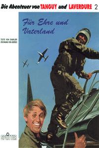 Die Abenteuer von Tanguy und Laverdure, Band 2, F�r Ehre und Vaterland