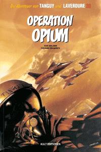Die Abenteuer von Tanguy und Laverdure, Band 20, Operation Opium