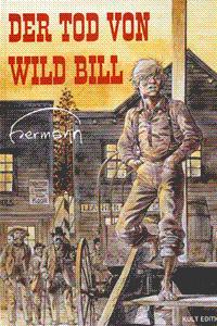 Der Tod von Wild Bill, Einzelband, Kult Editionen