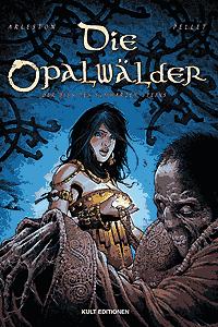Die Opalw�lder, Band 7, Kult Editionen