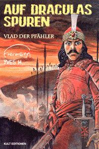 Auf Draculas Spuren, Einzelband 1, Vlad der Pfähler