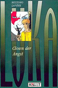 Luka, Band 2, Clown der Angst