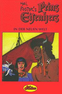 Prinz Eisenherz, Band 6, Prinz Eisenherz in der Neuen Welt
