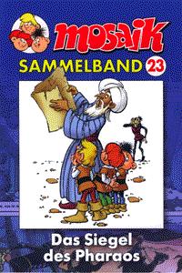 Mosaik - Sammelband, Band 23, Das Siegel des Pharaos