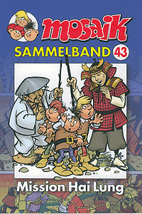 Mosaik - Sammelband, Band 43, Mission Hai Lung