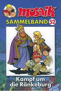 Mosaik - Sammelband, Band 52, Kampf um die R�nkeburg