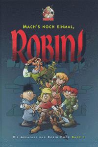 Die Abrafaxe und Robin Hood, Band 1, Mosaik