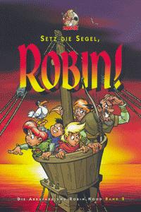 Die Abrafaxe und Robin Hood, Band 2, Mosaik