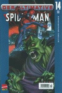 Der ultimative Spider-Man, Band 14, Bittere Erfahrungen