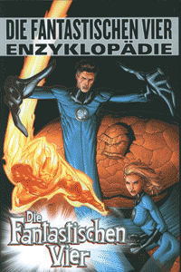 Die Fantastischen Vier - Enzyklop�die, Einzelband,