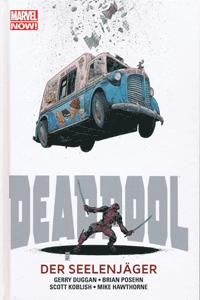 MARVEL NOW! PAPERBACK: DEADPOOL lim. HARDCOVER, Band 2, Der Seelenjäger