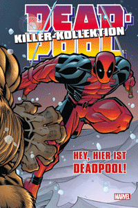 DEADPOOL: KILLER-KOLLEKTION lim. HARDCOVER, Band 2, Panini Comics
