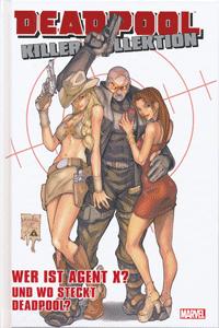 DEADPOOL: KILLER-KOLLEKTION lim. HARDCOVER, Band 15, Wer ist Agent X? Und wo ist Deadpool?
