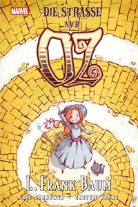 Der Zauberer von OZ, Band 5, Die Strasse nach Oz