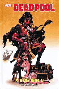 DEADPOOL X FÜR EIN U lim. Hardcover, Einzelband, Marvel/Panini Comics