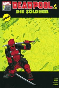 DEADPOOL UND DIE SÖLDNER, Band 1, Marvel/Panini Comics