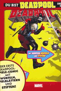 DEADPOOL Abenteuer | Du bist Deadpool, Einzelband, Marvel/Panini Comics