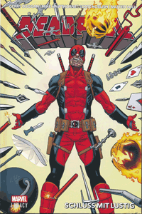 Marvel Legacy: Deadpool, Band 3, Schluß mit lustig