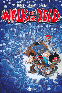 Walk of the Dead, Spaziergang der Toten, Einzelband, toonfisch comics