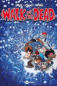Walk of the Dead, Spaziergang der Toten, Einzelband, toonfisch comics