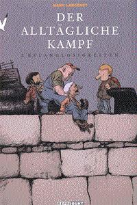Der alltägliche Kampf, Band 2, Reprodukt Comics