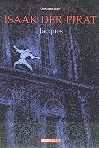 Isaak der Pirat, Band 5, Jacques