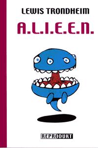 A.l.i.e.e.n., Einzelband, Reprodukt Comics