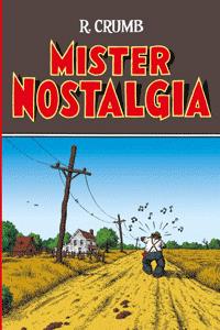 Robert Crumb 3 - MISTER NOSTALGIA, Einzelband, Reprodukt Comics