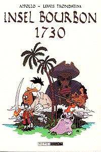Insel Bourbon 1730, Einzelband, Reprodukt Comics