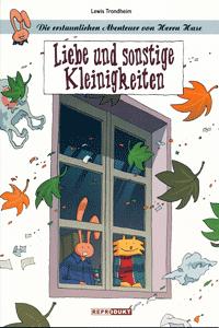 Die erstaunlichen Abenteuer von Herrn Hase, Band 5, Liebe und sonstige Kleinigkeiten