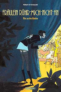 Fräulein Rühr-Mich-Nicht-An, Band 2, Reprodukt Comics