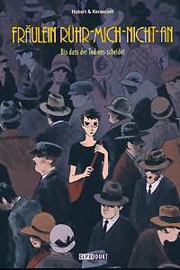 Fräulein Rühr-Mich-Nicht-An, Band 4, Reprodukt Comics
