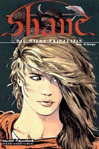 SHANE, Band 1, Die wilde Prinzessin