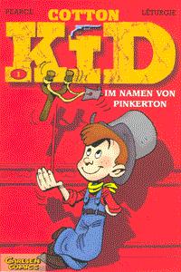 Cotton Kid, Band 1, Im Namen von Pinkerton