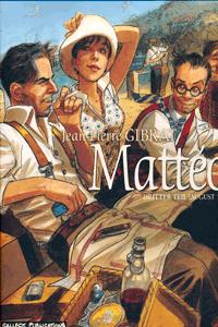 Matt�o, Band 3, Dritter Teil: August 1936