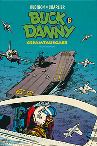 Buck Danny Gesamtausgabe, Band 6, 1957 - 1960