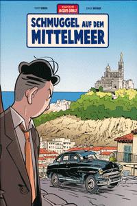 Die Abenteuer von Jacques Gibrat, Band 5, Salleck Publications | Eckart Schott Verlag