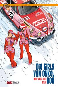 Die Abenteuer von Bob Neyret, Gentleman Driver, Einzelband, Salleck Publications | Eckart Schott Verlag