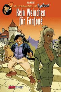 Ein Kriminalfall mit Fanfoué, Band 2, Salleck Publications | Eckart Schott Verlag