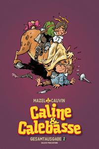 Caline & Calebasse Gesamtausgabe, Band 2, Salleck Publications | Eckart Schott Verlag