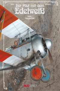 Der Pilot mit dem Edelwei�, Band 1, Salleck Publications | Eckart Schott Verlag