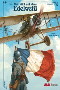 Der Pilot mit dem Edelweiß, Band 3, Salleck Publications | Eckart Schott Verlag